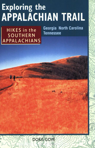 Exploring the Appalachian Trail: Hikes in the Southern Appalachians
