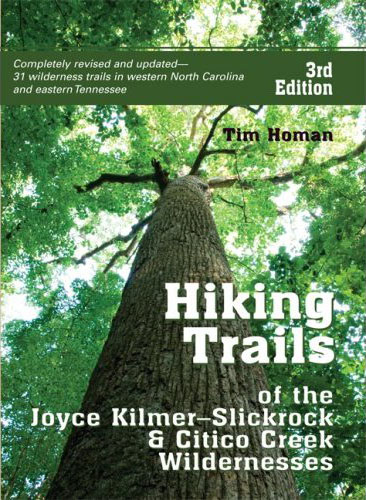Hiking Joyce Kilmer-Slickrock Creek